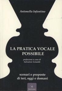 La pratica vocale possibile