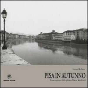 Pisa in autunno