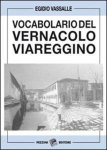 Vocabolario del vernacolo viareggino
