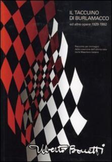 Il taccuino di Burlamacco ed altre opere (1929-1992). Racconto per immagini della creazione dell'ultima nata tra le maschere italiane