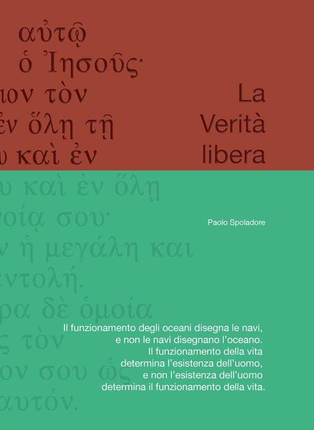La verità libera   Paolo Spoladore   Libro   Usiogope   | IBS
