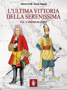 Collegiomercanzia.it L' ultima vittoria della Serenissima. 1716. L'assedio di Corfù Image