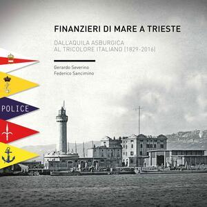 Finanzieri di mare a Trieste