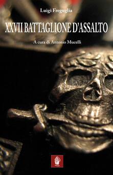 Atomicabionda-ilfilm.it XXVII Battaglione d'assalto Image