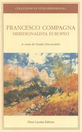 Francesco Compagna. Meridionalista europeo