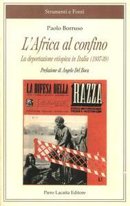 L' Africa al confino. La deportazione etiopica in Italia (1937-39)