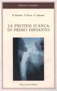 La protesi d'anca di primo impianto