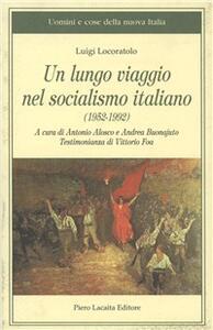 Un lungo viaggio nel socialismo italiano
