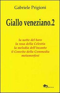 Giallo veneziano. Vol. 2
