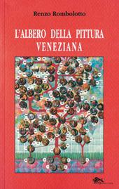 L' albero della pittura veneziana. Il sentimento del colore