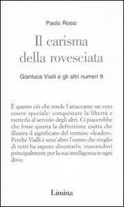 Il carisma della rovesciata. Gianluca Vialli e gli altri numeri 9