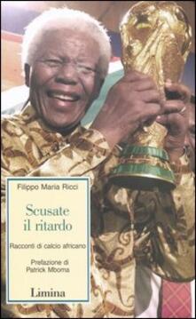Lpgcsostenible.es Scusate il ritardo. Racconti di calcio africano Image