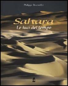 Warholgenova.it Sahara. Le luci del tempo. Ediz. illustrata Image