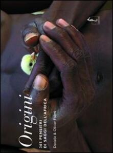 Premioquesti.it Origini. 365 pensieri dei saggi dell'Africa. Ediz. illustrata Image