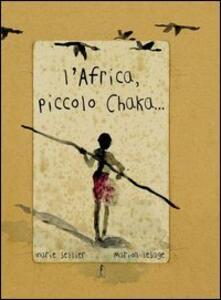 L' Africa, piccolo Chaka