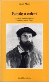 Parole a colori. Lettere da Bordighera (gennaio-aprile 1884)