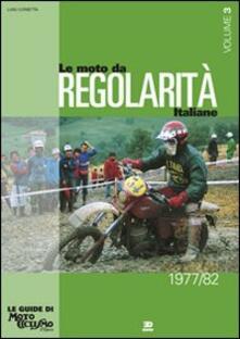Premioquesti.it Le moto da regolarità italiane. Vol. 3: Dal 1977 al 1982. Image