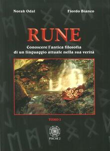 Squillogame.it Rune. Vol. 1: Conoscere l'antica filosofia di un linguaggio attuale nella sua verità. Image