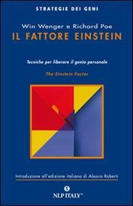 Il fattore Einstein. Tecniche per liberare il genio personale