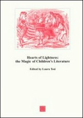 Hearts of lightness: the magic of children's literature