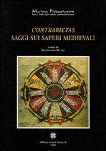 Contrarietas. Saggi sui saperi medievali