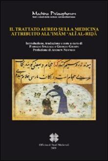 Birrafraitrulli.it Il trattato aureo sulla medicina attribuito all'Imam 'Ali Al-Rida Image