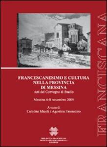 Francescanesimo e cultura nella provincia di Messina