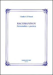 Rachmaninov. Personalità e poetica