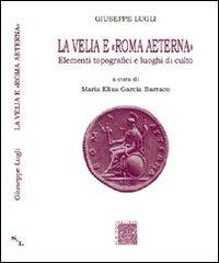 La Velia e Roma aeterna. El...