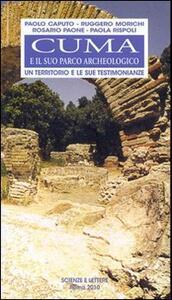 Cuma e il suo parco archeologico. Un territorio e le sue testimonianze