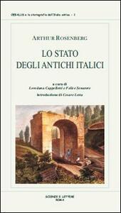 Lo stato degli antichi italici. Ricerche sulla costituzione originaria dei latini, oschi ed etruschi. Vol. 1