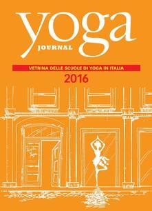 Yoga journal. Directory scuole 2016 - Yoga Journal Italia - ebook