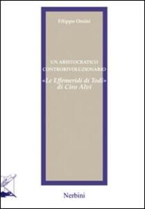 Un aristocratico controrivoluzionario. «Le effemeridi di Todi» di Ciro Alvi
