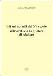 Gli atti notarili del XV secolo dell'Archivio Capitolare di Alghero