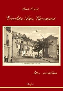 Vecchia San Giovanni in... cartolina