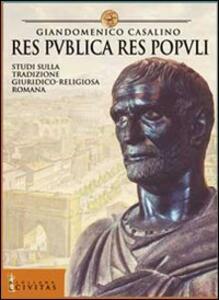 Res publica res populi. Studi sulla tradizione giuridica romana