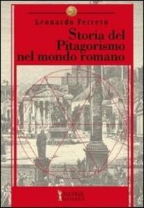 Storia del pitagorismo nel mondo romano. Dalle origini alla fine della repubblica
