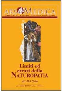Ars medica. Quaderni di medicina filosofica tradizionale. Limiti ed errori della naturopatia