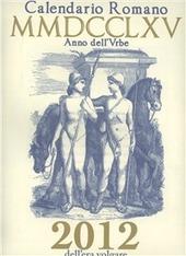Calendario romano MMDCCLXV anno dell'Urbe, 2012 dell'era volgare