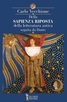 Della sapienza riposta della letteratura antica seguita da Dante.pdf