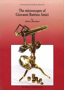 The microscopes of Giovanni Battista Amici