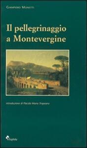 Il pellegrinaggio a Montevergine