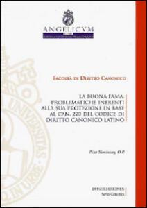La buonafama. Problematiche inerenti alla sua protezione in base al can.220 del codice di diritto canonico latino