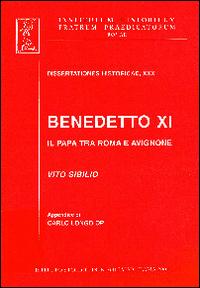 Benedetto XI. Il papa tra R...