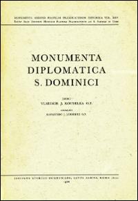 Monumenta diplomatica S. Do...