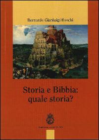 Storia e Bibbia: quale storia?