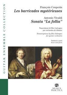 Les barricades mystérieuses-Sonata «La follia». Partiture e parti. Ediz. italiana e inglese