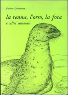 Nordestcaffeisola.it La renna, l'orso, la foca e altri animali Image