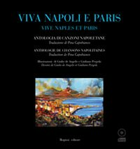 Viva Napoli e Paris. Vive Naples et Paris