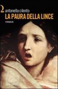 La paura della lince - Antonella Cilento - copertina